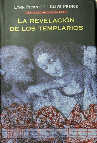 9788467208689: La Revelacion De Los Templarios