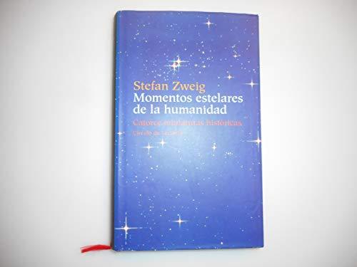 9788467209358: Momentos estelares de la humanidad. Catorce miniaturas históricas