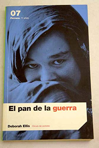 9788467209525: El Pan De La Guerra