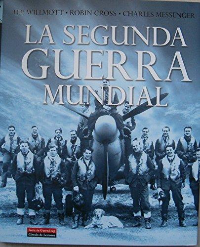 9788467210811: La Segunda Guerra Mundial