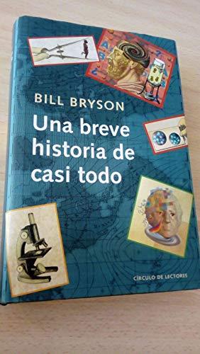 9788467211054: Una Breve Historia De Casi Todo