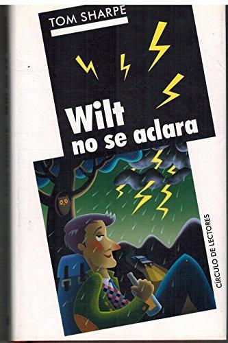 9788467211078: Wilt No Se Aclara