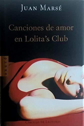 9788467212679: Canciones de amor en Lolita's Club