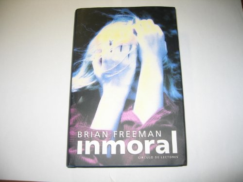 Inmoral {originally Published in English as IMMORAL}