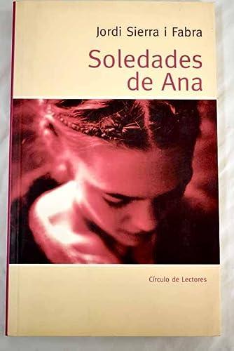 9788467212808: Soledades de Ana