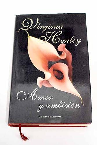 Amor Y Ambicion: Virginia henley