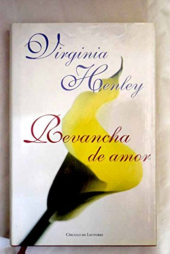 9788467213942: Revancha De Amor