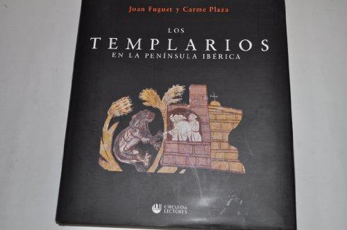 Los templarios en la Península Ibérica: Joan Fuguet y
