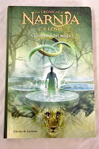 9788467215083: Crónicas De Narnia. El Sobrino Del Mago 1
