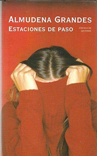 9788467215571: Estaciones De Paso