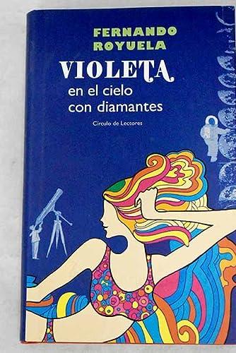 9788467215656: Violeta En El Cielo Con Diamantes