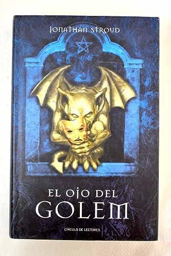 9788467216103: El Ojo Del Golem