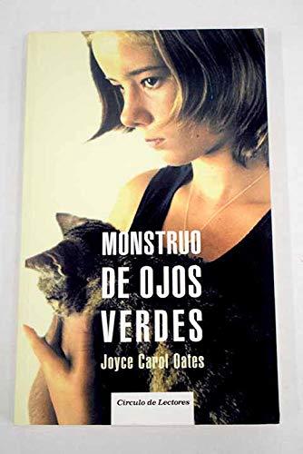 9788467217537: Monstruo De Ojos Verdes