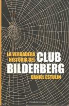 9788467217612: La verdadera historia del Club Bilderberg