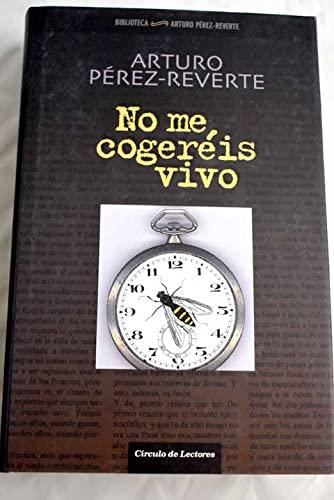 9788467217803: No me cogeréis vivo: (2001-2005)