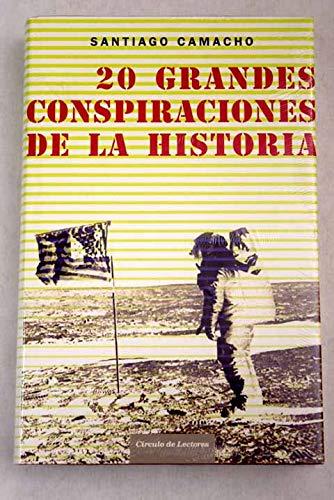 9788467218237: 20 Grandes Conspiraciones De La Historia