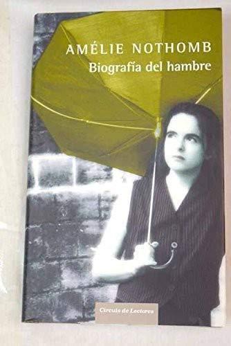9788467218893: Biografía del hambre