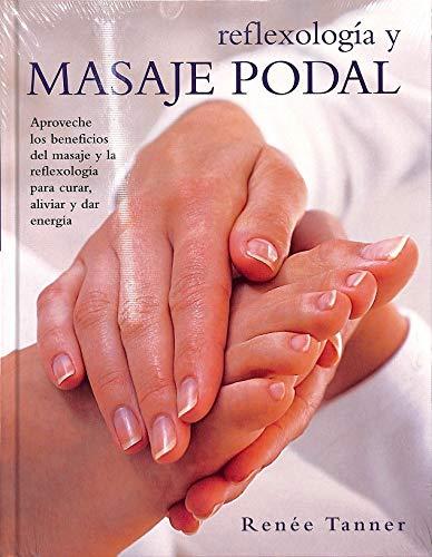 9788467219210: Reflexología Y Masaje Podal