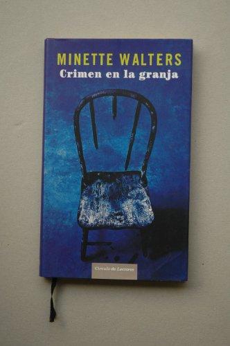 CRIMEN EN LA GRANJA (ENVIO PENINSULAR POR: NINETTE WALTERS