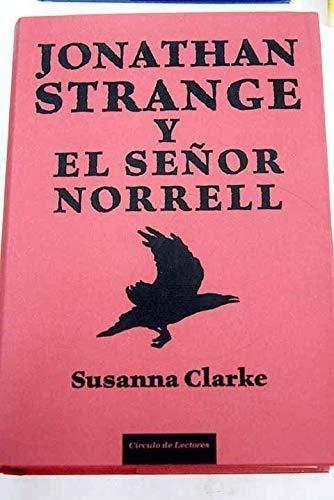 9788467219616: Jonathan Strange Y El Señor Norrell