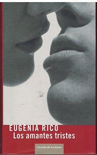 9788467219685: Los Amantes Tristes