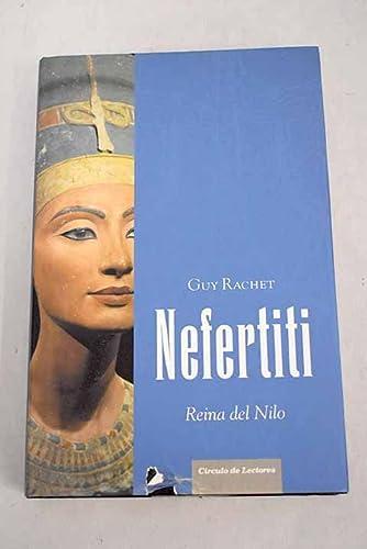 9788467220742: Nefertiti: reina del Nilo