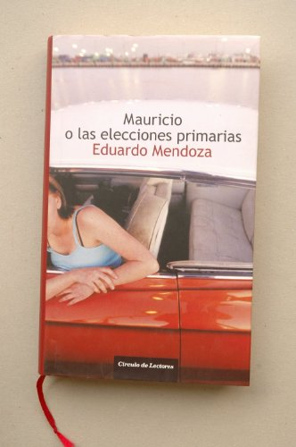 9788467221015: Mauricio o Las elecciones primarias