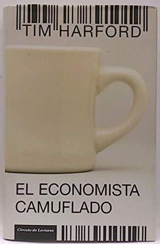 9788467221442: El Economista Camuflado