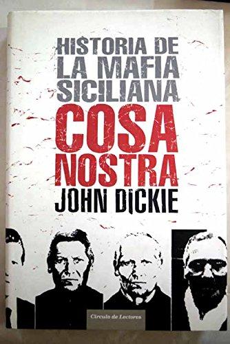 9788467222463: Cosa Nostra: historia de la mafia siciliana