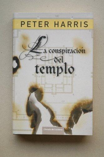 9788467222579: La Conspiración Del Templo