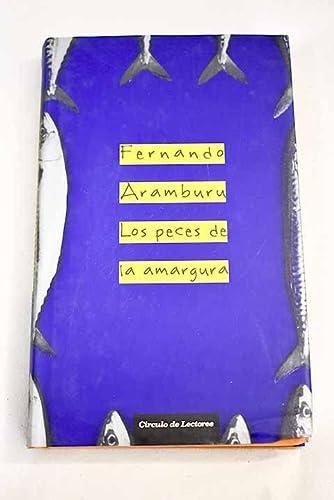 9788467222593: Los Peces De La Amargura