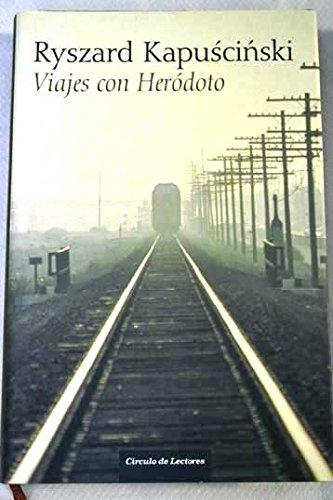 viajes con herodoto kapuscinski