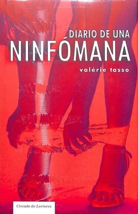 9788467222722: Diario De Una, Ninfomana
