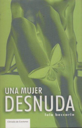 9788467222753: Una mujer desnuda