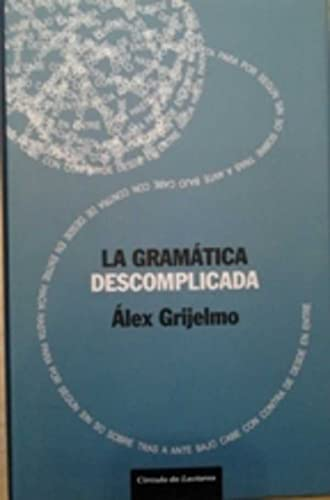 9788467223361: La gramática descomplicada