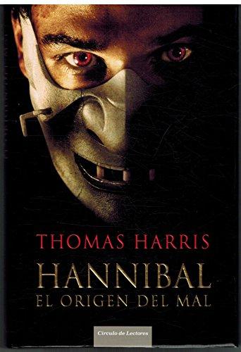 9788467223583: Hannibal. El Origen Del Mal