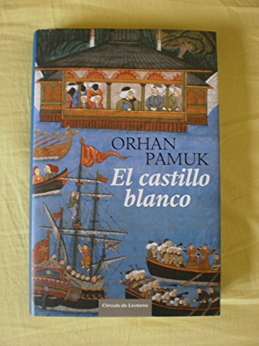 EL CASTILLO BLANCO: PAMUK, ORHAN