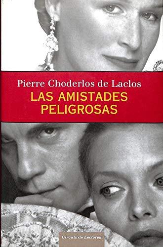 9788467225495: Las Amistades Peligrosas