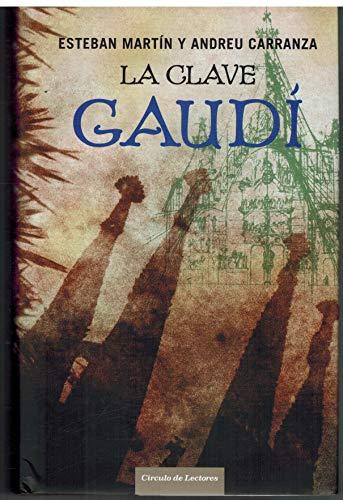 9788467225990: La clave Gaudí