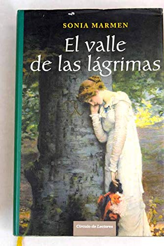 9788467227086: El Valle De Las Lágrimas