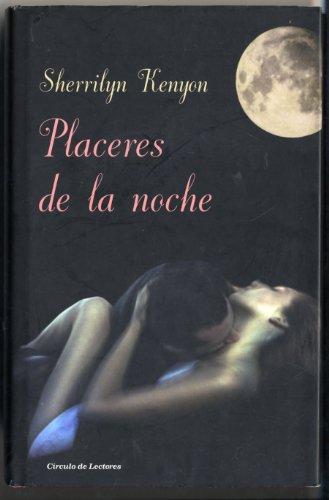 9788467227352: Placeres De La Noche