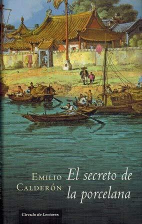 El secreto de la porcelana: Calderón, Emilio