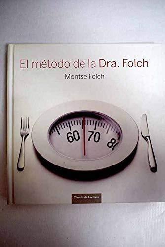 9788467228526: El Método De La Doctora Folch