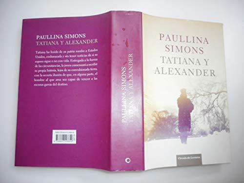 Tatiana y Alexander: Simons,Paulina