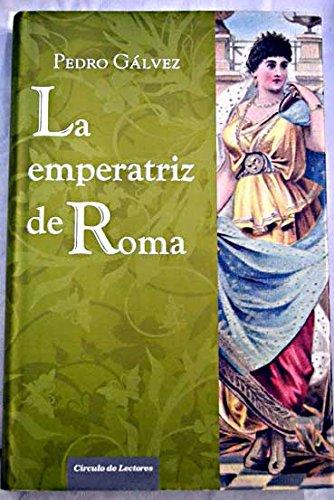 9788467228762: La Emperatriz De Roma