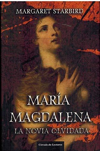 9788467228823: María Magdalena. La Novia Olvidada