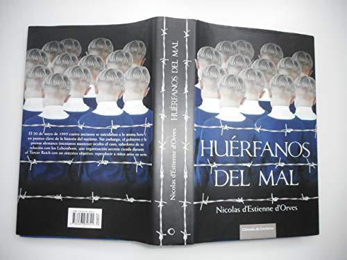 9788467230741: Huérfanos Del Mal