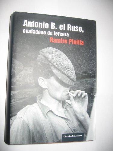 9788467231373: Antonio B. El Ruso, Ciudadano De Tercera
