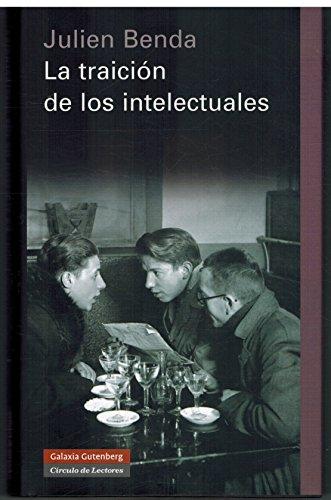 9788467232592: LA TRAICION DE LOS INTELECTUALES