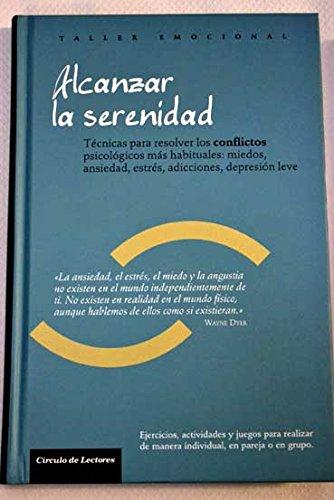 9788467234121: Alcanzar La Serenidad